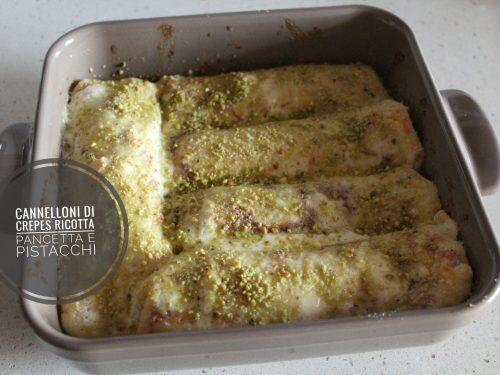 Cannelloni di crepes ricotta pancetta e pistacchi