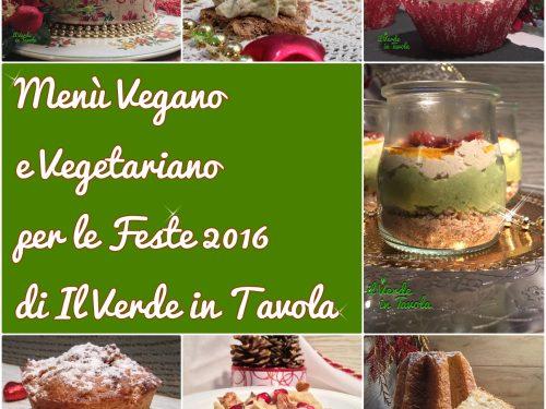 Menù vegano e vegetariano delle feste 2016