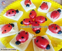 Antipasti Piatti freddi: Coccinelle di pomodori e olive
