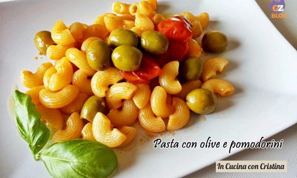 Primi piatti veloci, Pasta con pomodorini e olive verdi