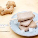 Frozen smoothies allo zenzero, #vegan #glutenfree