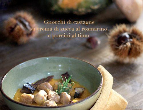 Gnocchi di castagne su crema di zucca con porcini al rosmarino e timo #vegan e #glutenfree