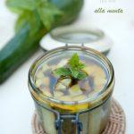 Zucchine sott'olio alla menta
