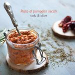 Pesto di pomodori secchi, tofu e olive #vegan #senzalatte