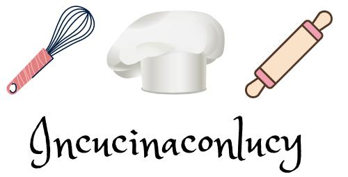 Incucinaconlucy