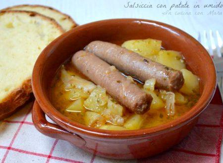 Salsiccia con patate in umido