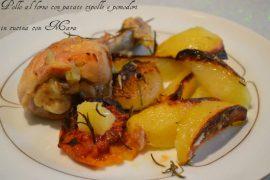 Pollo al forno con patate cipolle e pomodori