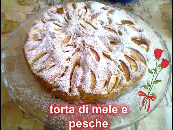 TORTA DI MELE E PESCHE, ricetta facile