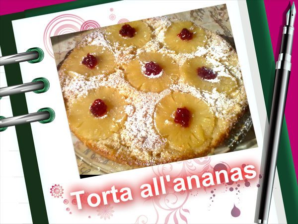 TORTA CON ANANAS, ricetta facile