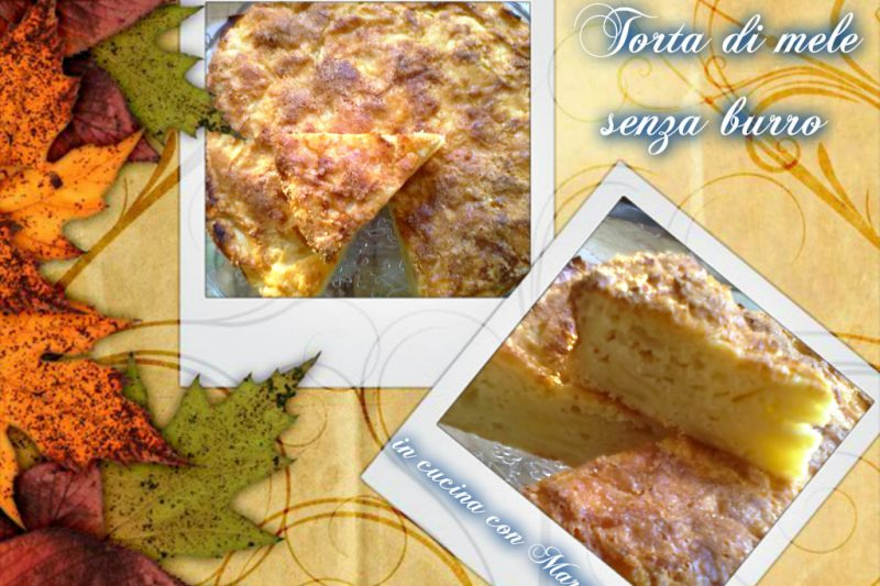 TORTA DI MELE SENZA BURRO, ricetta facile