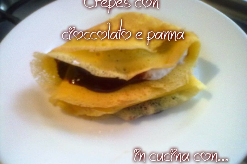 CREPES CON CIOCCOLATO E PANNA, ricetta facile