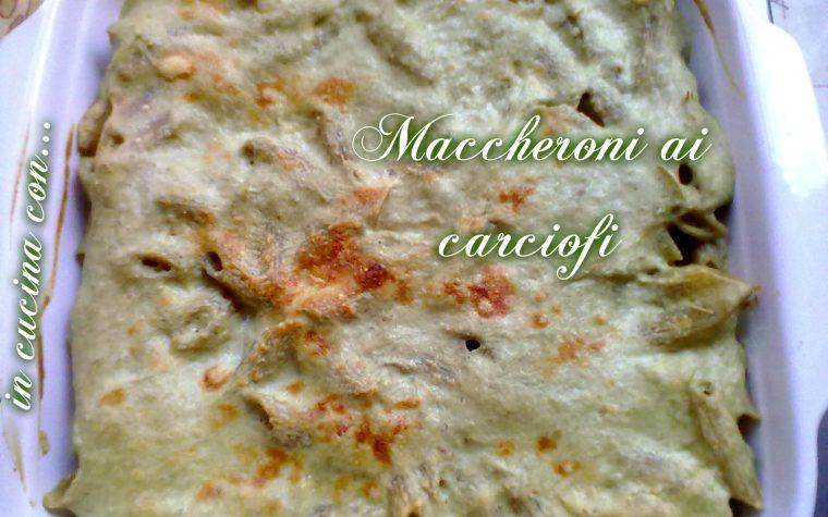 MACCHERONI AI CARCIOFI, ricetta facile