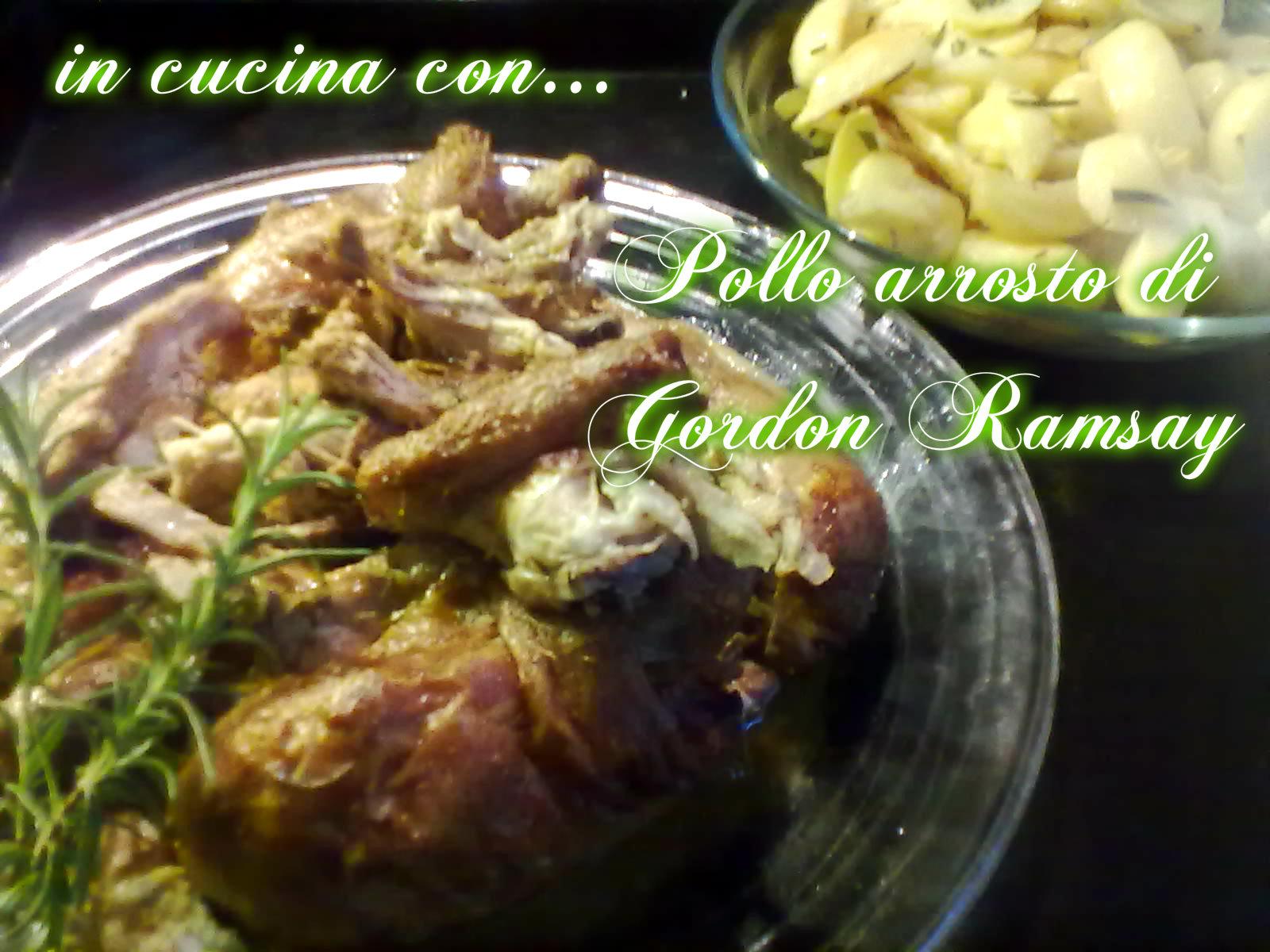POLLO ARROSTO DI GORDON RAMSAY, ricetta facile