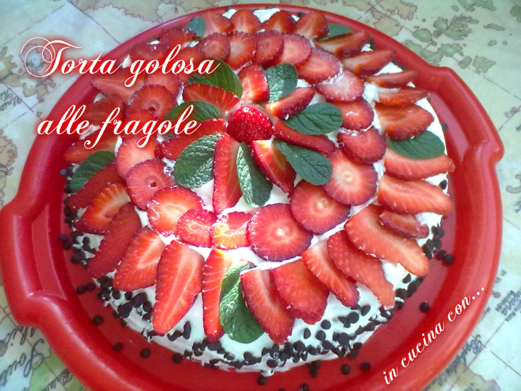 torta golosa alle fragole