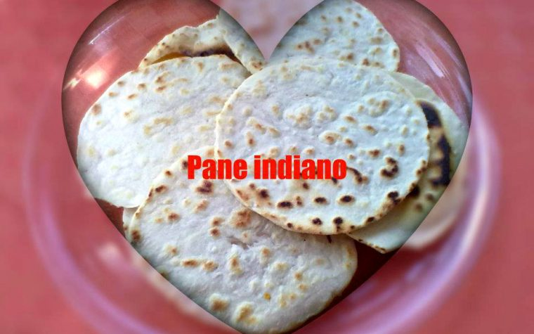 PANE INDIANO, ricette dal mondo