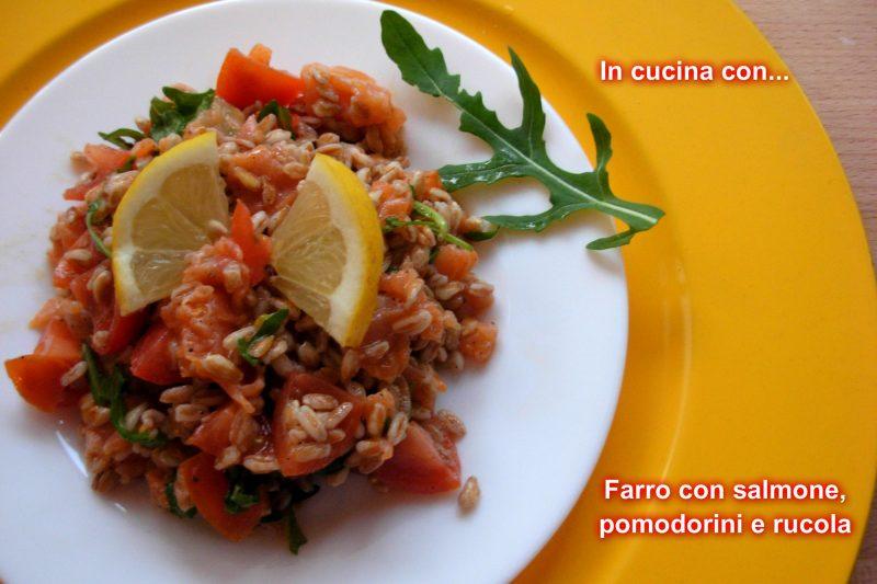 FARRO CON SALMONE, POMODORINI E RUCOLA, ricetta