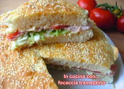 FOCACCIA TRAMEZZINO, ricetta Bimby