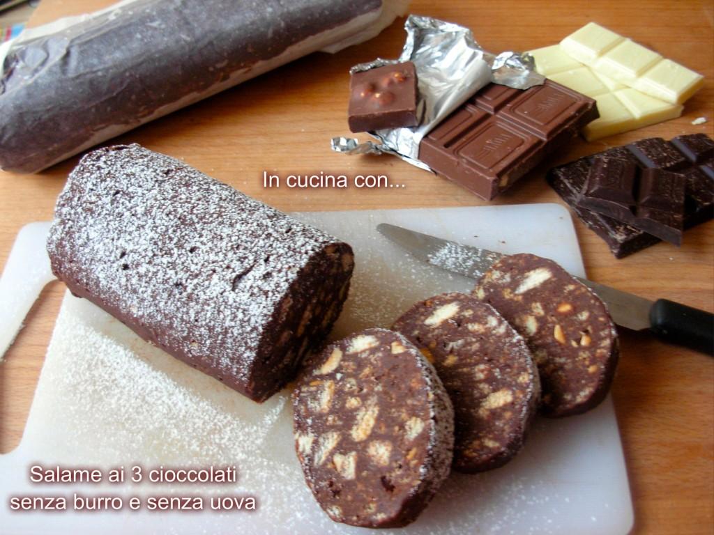 salame ai tre cioccolati senza burro e senza uova