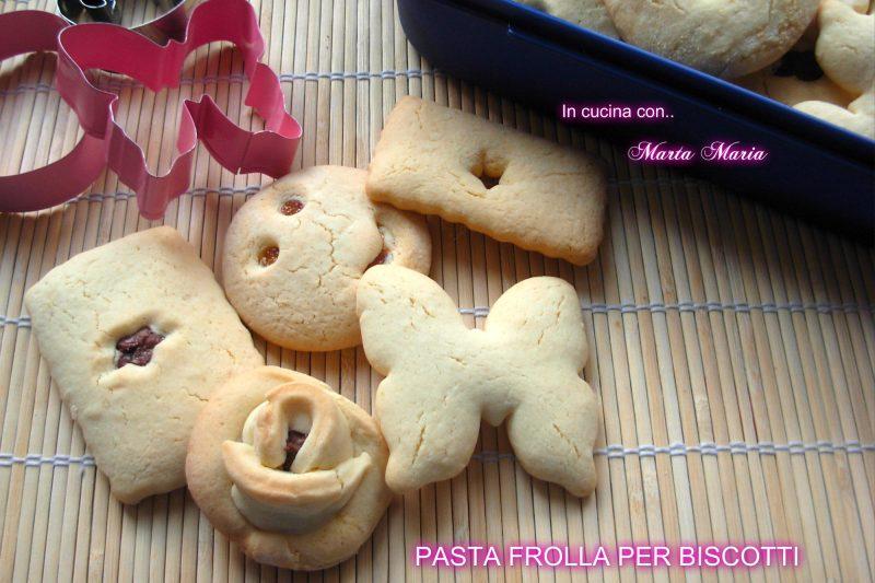Pasta frolla per biscotti, ricetta facile