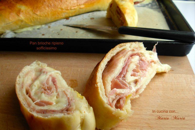 Pan brioche ripieno sofficissimo, ricetta Bimby