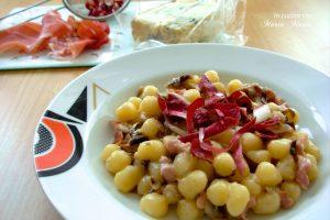 Gnocchetti con radicchio gorgonzola e speck