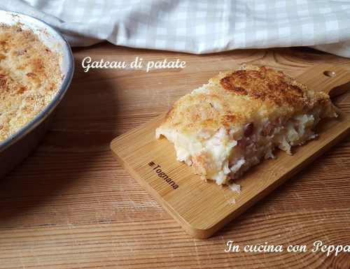 Gateau di patate – ricetta regionale campana