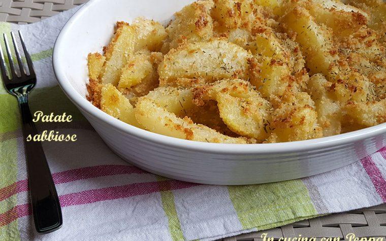 Patate sabbiose – ricetta semplice e saporita