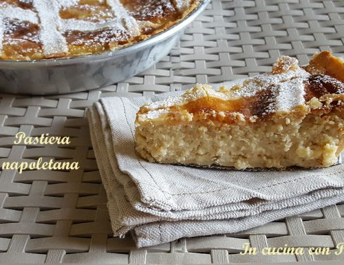 Pastiera napoletana – ricetta tradizionale napoletana