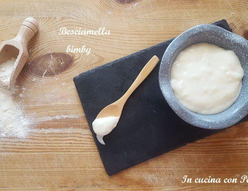 Besciamella bimby, ricetta semplicissima e veloce