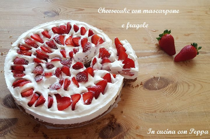 cheesecake con mascarpone e fragole