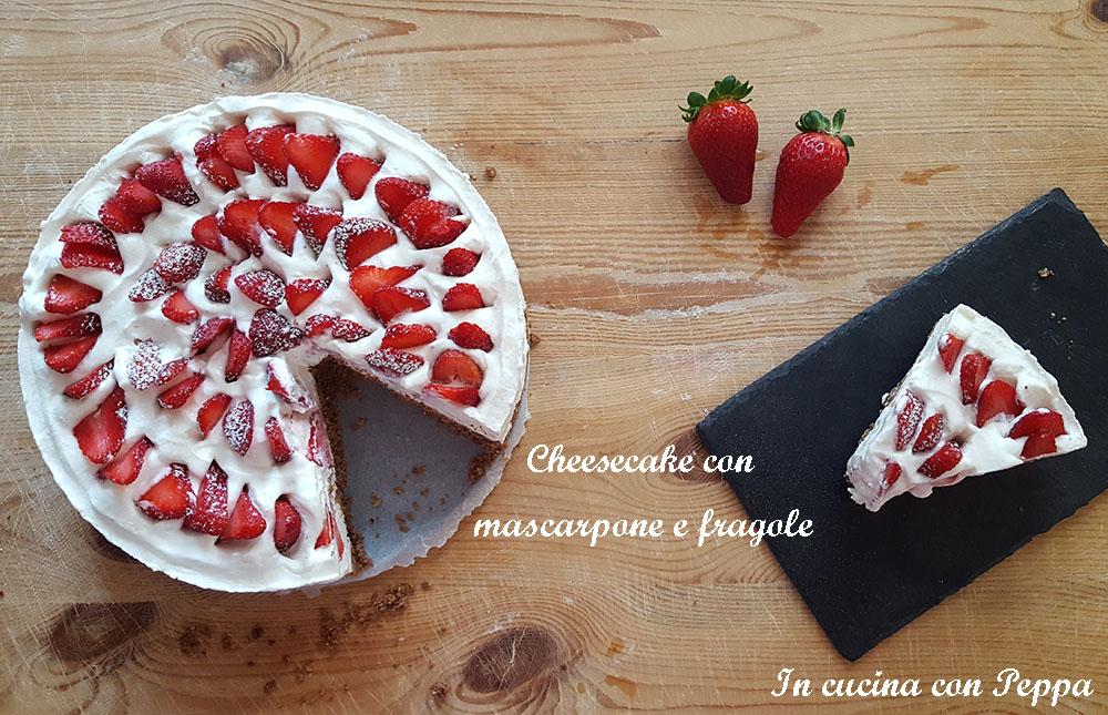 cheesecake con mascarpone e fragole