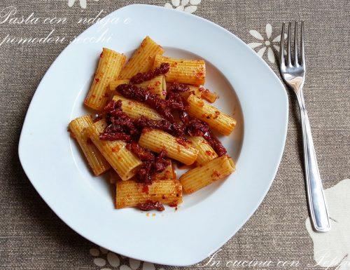 Pasta con 'nduja e pomodori secchi