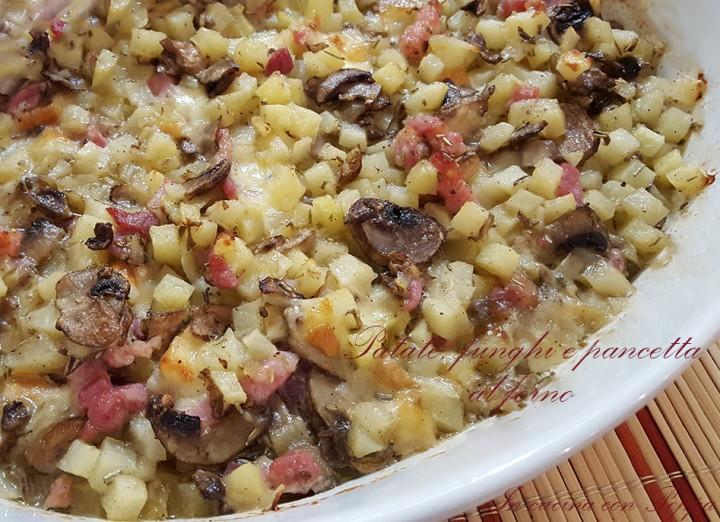 patate funghi e pancetta al forno