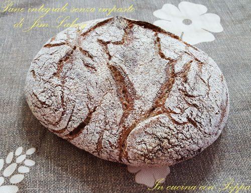 Pane integrale di Jim Lahey senza impasto