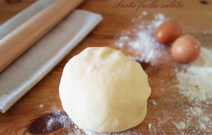 Pasta frolla salata – ricetta base