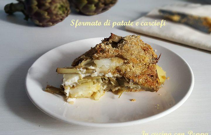 Sformato di patate e carciofi – ricetta gustosa