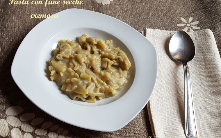 Pasta con fave secche – primo piatto cremoso