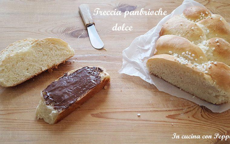 Treccia pan brioche dolce – ricetta deliziosa