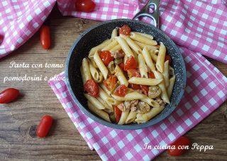 pasta con tonno pomodorini e olive