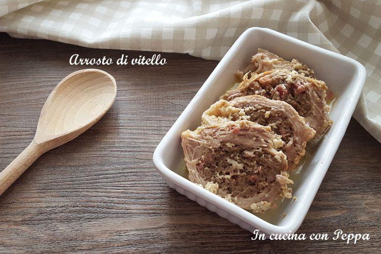 Arrosto di vitello ripieno – ricetta gustosa