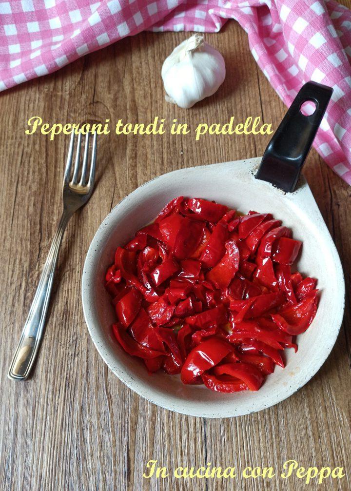 peperoni tondi in padella