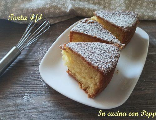 Torta 4/4 sofficissima – ricetta semplice