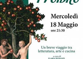 Il frutto proibito, incontro tra letteratura, arte e cucina