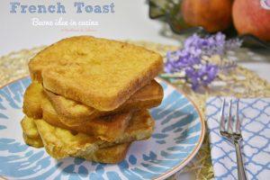 Come preparare un French Toast