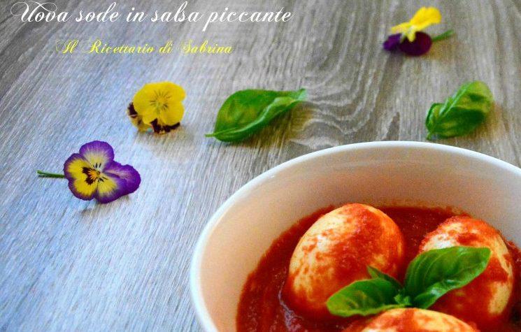 Uova sode in salsa piccante