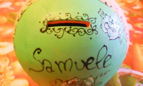 Salvadanaio per Samuele