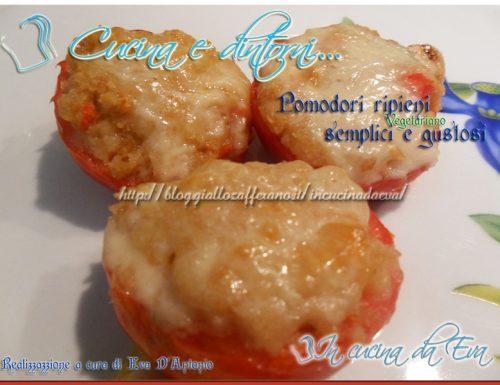 Pomodori ripieni semplici e gustosi