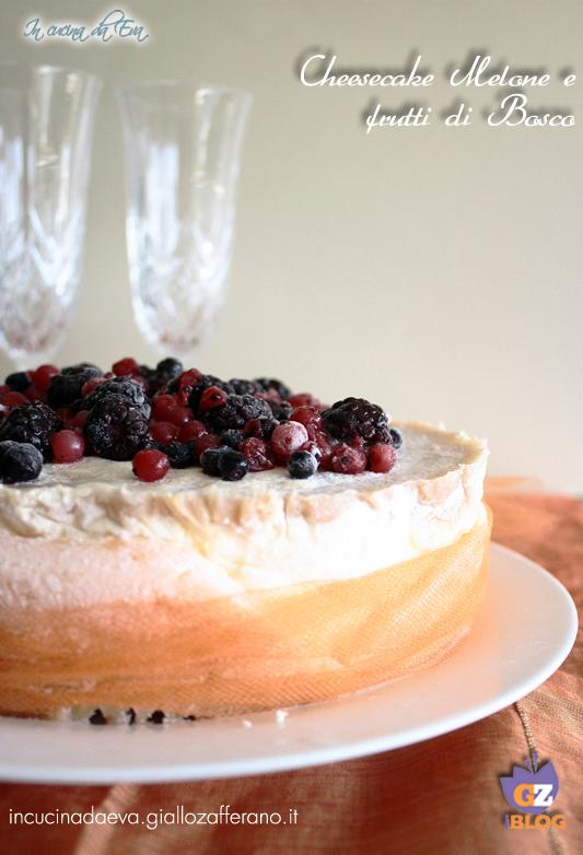 Cheesecake melone e frutti di bosco