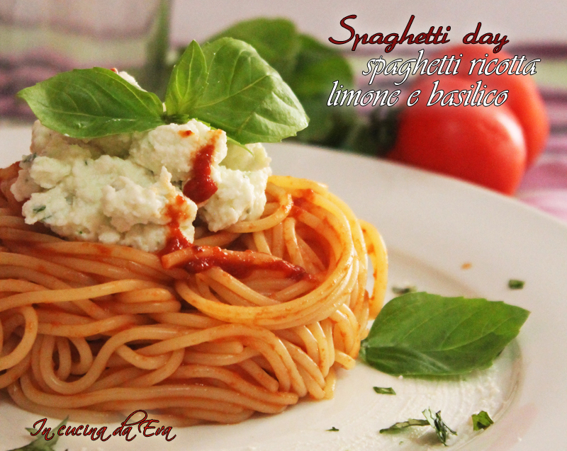 Spaghetti pomodoro ricotta limone e basilico