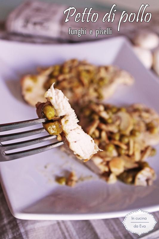 Petto di pollo funghi piselli